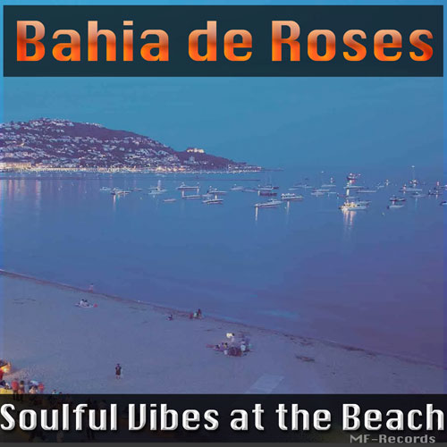 Bahia-de-Roses---Soulful-Vibes-at-the-Beach---Piña-Records-Ted-Peters-500