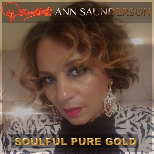 Soulful-Cafe-&-Ann-Saunderson---Soulful-Pure-Gold