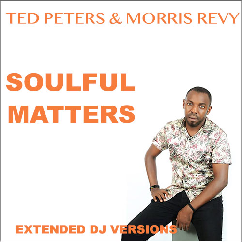 Ted Peters & Morris Levy - Soulful Matters 500