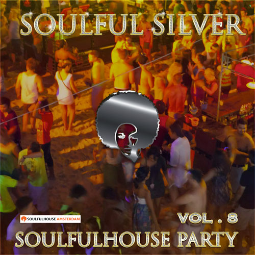 Soulful-Silver-Soulfulhouse-Party-Vol-8-500